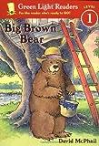 Big Brown Bear (Green Light Readers Level 1)