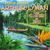 Exotic Sounds of Arthur Lyman [Import, From US] / Arthur Lyman (CD - 2007)