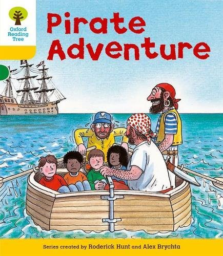 Oxford Reading Tree: Level 5: Stories: Pirate Adventureの詳細を見る