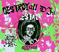 Destroy All Djs by Various Artists