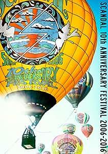 【Amazon.co.jp限定】SCANDAL 10th ANNIVERSARY FESTIVAL『2006-2016』(SCANDAL 10周年ライブロゴ缶バッジ付き) [DVD]