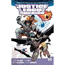 Justice League of America: The Rebirth Deluxe Edition - Book 1 (Justice League of America (2017-))