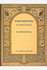 HARP EXERCISES FOR SPEED AND AGILITY FOR NON-PEDAL & PEDAL HARPS Spiral-bound
