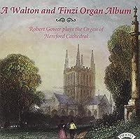 Walton/Finzi: Organ Album