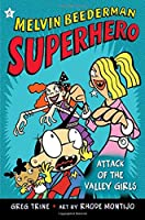 Attack of the Valley Girls (Melvin Beederman Superhero)