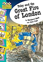 Toby and the Great Fire of London (Hopscotch Histories)