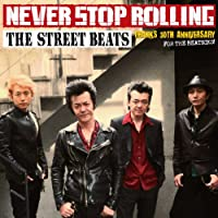 NEVER STOP ROLLING