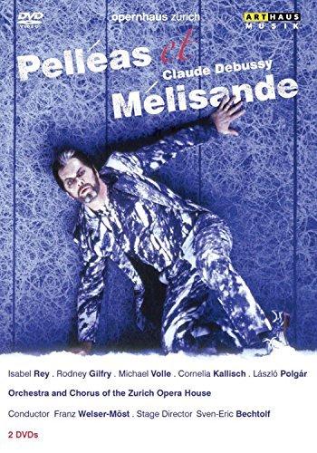 Debussy: Pelleas Et Melisande 2004 (Rodney Gilfry/ Isabel Rey/ Michael Volle/ L?szl? Polg?r/ Cornelia Kallisch/ Franz Wesler-M?st/ Sven-Eric Bechtolf) (Arthaus: 107285) [DVD] [NTSC] [2012] by Rodney Gilfry