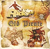 Riddim Rider, Vol. 22: Old Pirate