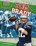 Tom Brady (Football's Greatest Stars)