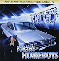 For the Homeboys by Kid Frost