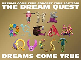 DREAMS COME TRUE CONCERT TOUR 2017/2018 -THE DREAM QUEST-[DVD]
