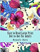 Easy to Read Large Print Dot-to-Dot For Adults: Puzzles Easy to Hard Dots (Dot to Dot Books For Adults) [並行輸入品]