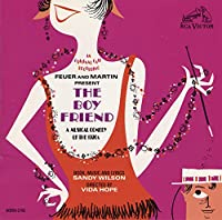 The Boy Friend: A Musical Comedy Of The 1920s (1954 Original Broadway Cast)
