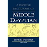 Concise Dictionary of Middle Egyptian (Egyptology: Griffith Institute): Volume 0