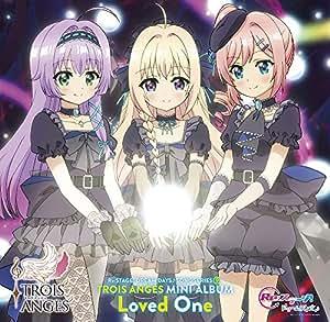 TVアニメ「Re:ステージ!ドリームデイズ♪」SONG SERIES[9] ミニアルバム Loved One