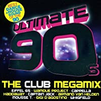 Ultimate 90s/the Club Megamix