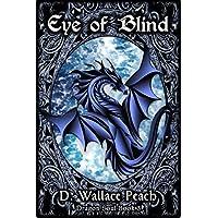 Eye of Blind (Dragon Soul Quartet Book 3) (English Edition)