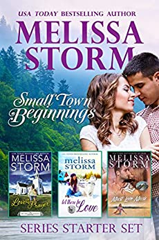 Small Town Beginnings:  A 3-Book Sweet Romance Collection by [Storm, Melissa]