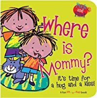Where Is Mommy? (Peek and Find)