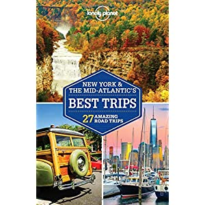 Lonely Planet New York & the Mid-Atlantic's Best Trips: 27 Amazing Road Trips (Lonely Planet Travel Guide)