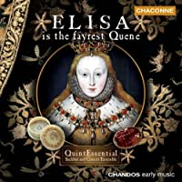 Elisa Is the Fayrest Quene (2002-07-28)