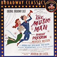 The Music Man: Original Cast (1957 Broadway Cast)