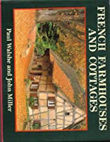 French Farmhouses and Cottages (Country S.)