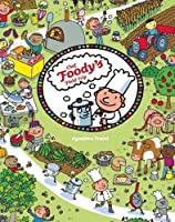 Chef Foody's Field Trip