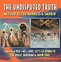 Method To The Madness / Smokin' (Jewel Case) by Undisputed Truth