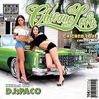 CHICANO LOVE -Cruising Mix-