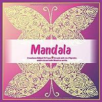 Erwachsenes Malbuch fuer Frauen Mandala - Versuche nicht, ein erfolgreicher, sondern ein wertvoller Mensch zu werden.