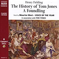 The History of Tom Jones: A Foundling (Classic Fiction)