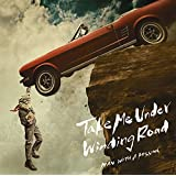Take Me Under/Winding Road(初回生産限定盤)(DVD付)
