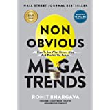 Non Obvious Megatrends: How to See What Others Miss and Predict the Future: 10