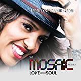 The Mosaic Project: LOVE And SOUL by Terri Lyne Carrington