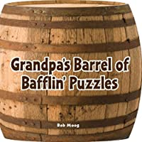 Spinner Books for Adults Grandpa's Barrel of Bafflin' Puzzlers Armchair Puzzlers [並行輸入品]