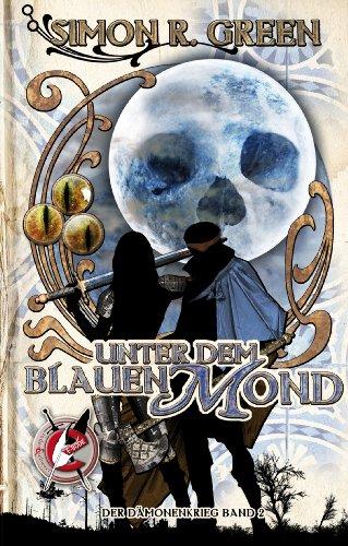 Download Unter dem Blauen Mond: Die Legende von Falk und Fischer (Dämonenkrieg 2) (German Edition) B00IDAH3N6