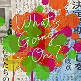 What's Going On?♪Official髭男dismのジャケット