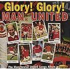 Glory Glory Man. United