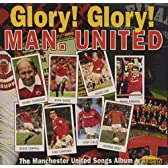 Glory Glory Man. United