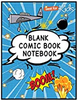 Blank Comic Book Notebook: Create your own comics with this comic book notebook with a lot of templates.