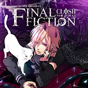 EXIT TUNES PRESENTS 「FINAL FICTION」 (96猫×囚人P)