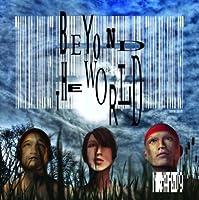 Beyond The World(DVD付)