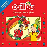 Caillou Chinese New Year: Dragon Mask and Mosaic Stickers Included (Playtime)