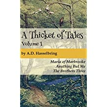 A Thicket of Tales, Volume 1