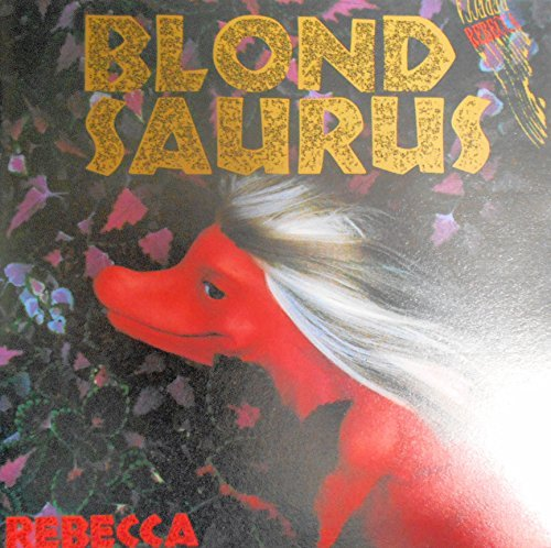 BLOND SAURUS