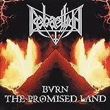 Burn The Promised Land -Reissue-