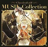 クラシカロイド MUSIK Collection Vol.1