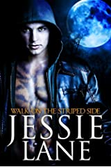 Walk On The Striped Side (Big Bad Bite Series Book 2) Kindle Edition